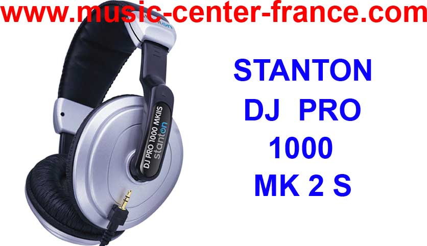 casque dj stanton dj pro s 1000 2000 3000 mk2 animation. Black Bedroom Furniture Sets. Home Design Ideas